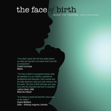 The Face of Birth Documentary Premieres March 8th